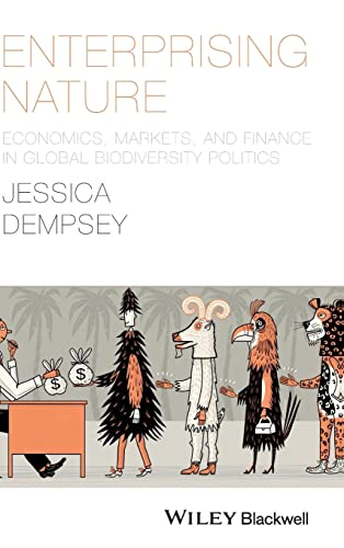 9781118640609: Enterprising Nature: Economics, Markets, and Finance in Global Biodiversity Politics (Antipode Book Series)