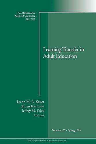 9781118640951: Learning Transfer in Adult Education: New Directions for Adult and Continuing Education, Number 137
