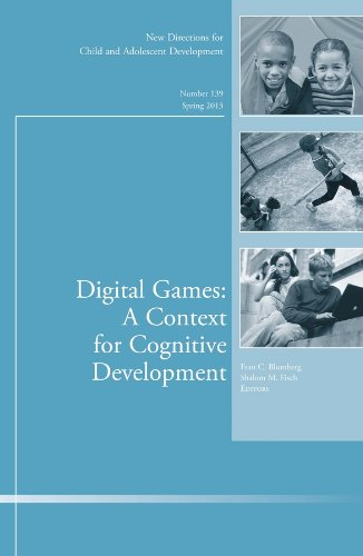 9781118641019: Digital Games: A Context for Cognitive Development: New Directions for Child and Adolescent Development, Number 139