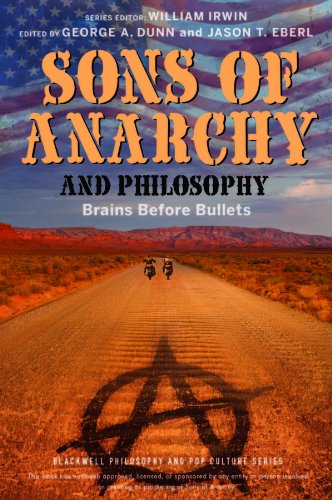 9781118641576: Sons of Anarchy and Philosophy: Brains Before Bullets (The Blackwell Philosophy and Pop Culture Series)