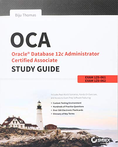 9781118643952: OCA: Oracle Database 12c Administrator Certified Associate Study Guide: Exams 1Z0-061 and 1Z0-062