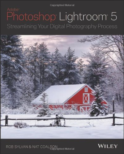 9781118645215: Lightroom 5: Streamlining Your Digital Photography Process