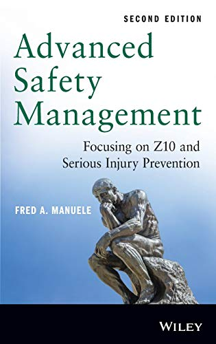 9781118645680: Advanced Safety Management: Focusing on Z10 and Serious Injury Prevention