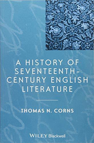 9781118652527: A History of Seventeenth-Century English Literature