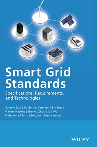 9781118653692: Smart Grid Standards: Specifications, Requirements, and Technologies