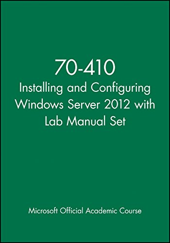 9781118656174: 70-410 Installing and Configuring Windows Server 2012 with Lab Manual Set