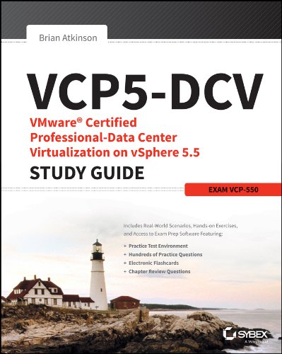 VCP5-DCV: VMware Certified Professional-data Center Virtualization on vSphere 5.5 Study Guide: ...