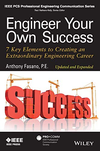 9781118659649: Engineer Your Own Success: 7 Key Elements to Creating an Extraordinary Engineering Career
