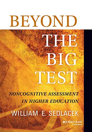 9781118660577: Beyond the Big Test: Noncognitive Assessment in Higher Education
