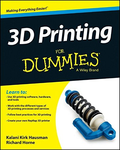 9781118660751: 3D Printing for Dummies