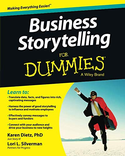 9781118661215: Business Storytelling For Dummies