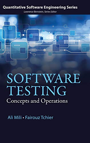 9781118662878: Software Testing: Concepts and Operations (Quantitative Software Engineering Series)