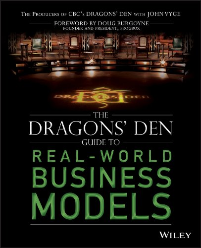 The Dragons' Den Guide to Real-World Business Models: Vyge, John