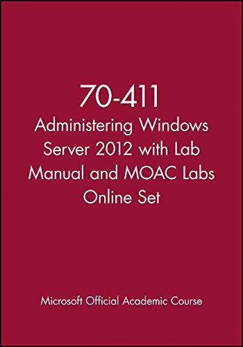 Administering Windows Server 2012 with Access Code: Exam 70-411 (Paperback): Microsoft Official ...