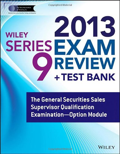 9781118671115: Wiley Series 9 Exam Review with Access Code: The General Securities Sales Supervisor Qualification Examination - Option Module (Wiley FINRA)
