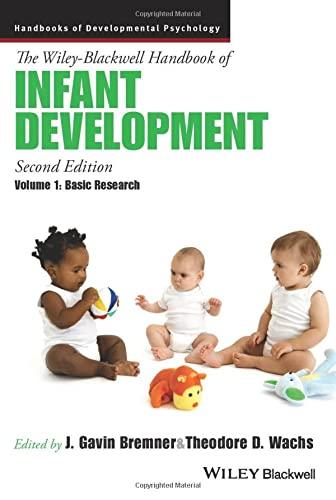 The Wiley-Blackwell Handbook of Infant Development, , Volume I and Volume II Combined