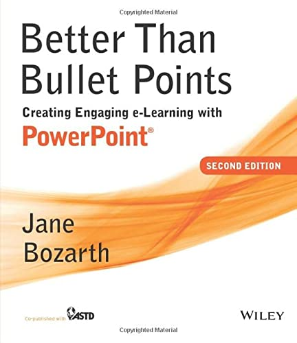 9781118674277: Better Than Bullet Points: Creating Engaging e-Learning with PowerPoint