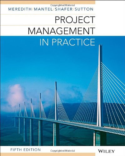 Project Management in Practice: Mantel, Mantel