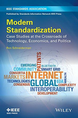 9781118678596: Modern Standardization: Case Studies at the Crossroads of Technology, Economics, and Politics