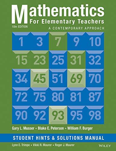 Mathematics for Elementary Teachers: A Contemporary Approach: Musser, Gary L.;
