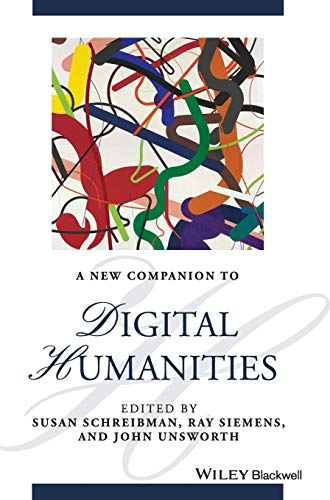 9781118680599: A New Companion to Digital Humanities (Blackwell Companions to Literature and Culture)