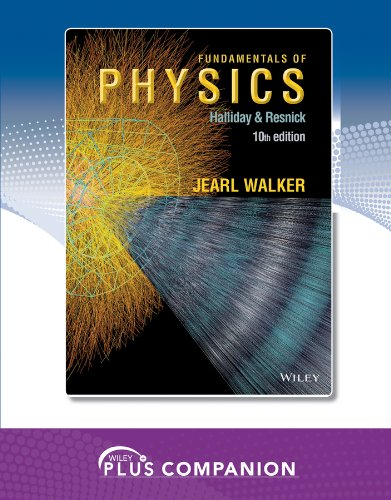 Wiley Plus Companion for Fundamentals of Physics, Halliday & Resnick 10th Edition: Jearl Walker