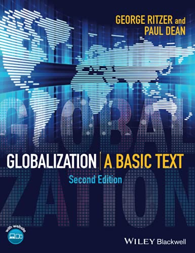 9781118687123: Globalization - a Basic Text 2E: A Basic Text (Wiley Desktop Editions)