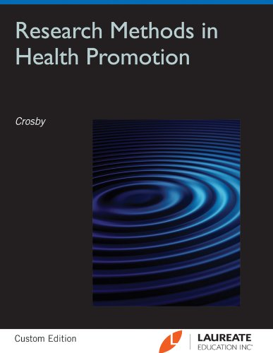 Research Methods in Health Promotion (Custom): Crosby