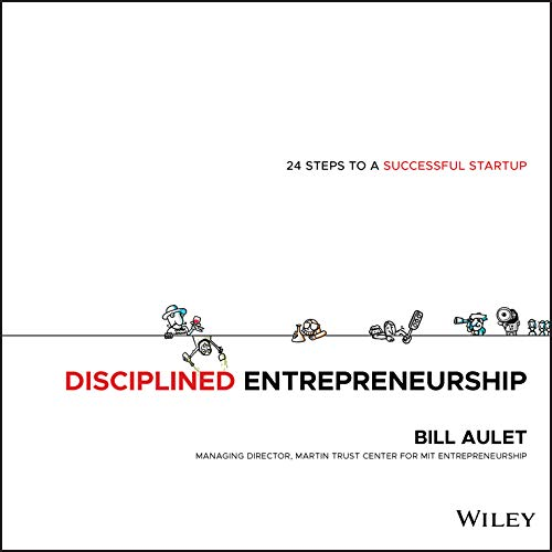 9781118692288: Disciplined Entrepreneurship: 24 Steps to a Successful Startup