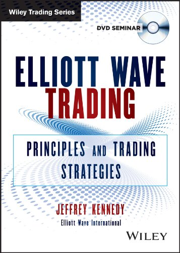 9781118692752: Elliott Wave Trading: Principles and Trading Strategies