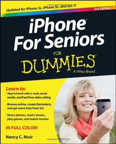 9781118692905: iPhone For Seniors For Dummies