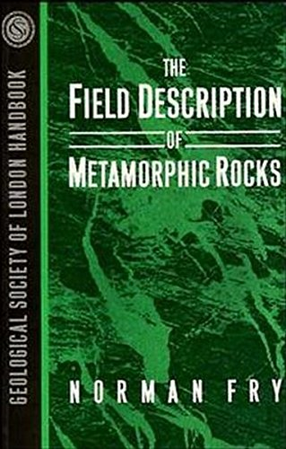 9781118699966: The Field Description of Metamorphic Rocks