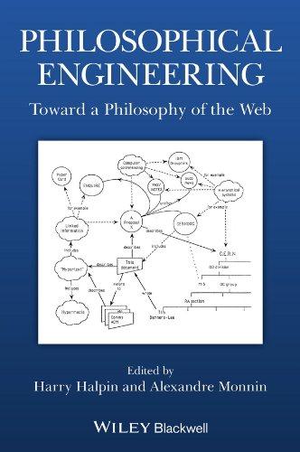 9781118700181: Philosophical Engineering: Toward a Philosophy of the Web (Metaphilosophy)