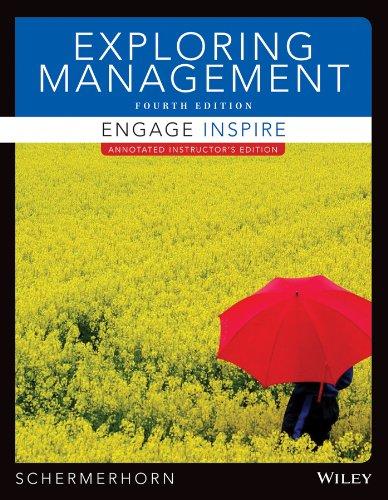 Exploring Management, Fourth Edition Binder Ready Version: Schermerhorn, John R.