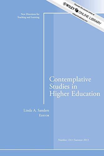 CONTEMPLATIVE STUDIES IN HIGHER EDUCATION New Directions: SANDERS, LINDA A.;.WEHLBURG,