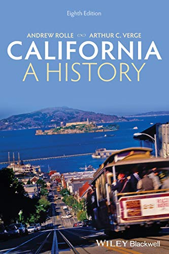 California: A History, 8Th Edition: Andrew Rolle, Arthur