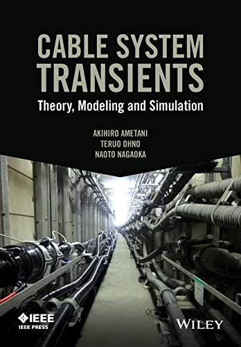 9781118702123: Cable System Transients: Theory, Modeling and Simulation