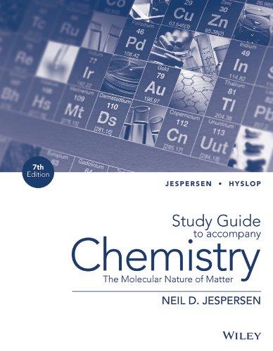 Study Guide to Accompany Chemistry: The Molecular: Jespersen, Neil D.;