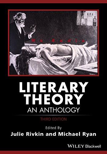 Literary Theory: An Anthology (Blackwell Anthologies): Julie Rivkin, Michael