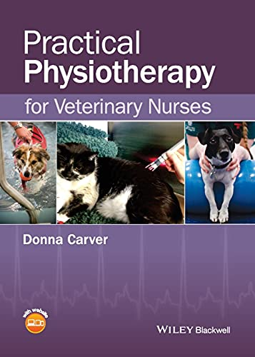 Practical Physiotherapy for Veterinary Nurses: Carver, Donna