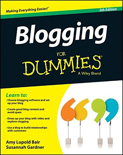 Blogging For Dummies: Bair, Amy Lupold;
