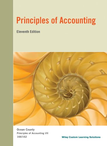 Principles of Accounting 11th Edition: Wiley Custom Learning