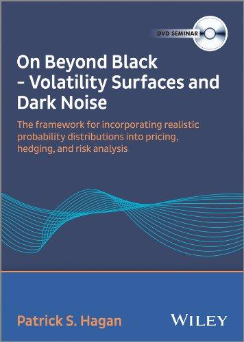 9781118716984: Patrick S. Hagan - on Beyond Black: Volatility Surfaces and Dark Noise