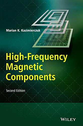 High-Frequency Magnetic Components: Kazimierczuk, Marian K.