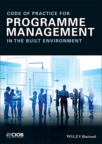 Code of Practice for Programme Management: In: Wiley-Blackwell