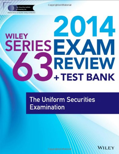 9781118719541: Wiley Series 63 Exam Review 2014 + Test Bank: The Uniform Securities Examination