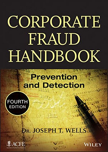 9781118728574: Corporate Fraud Handbook: Prevention and Detection