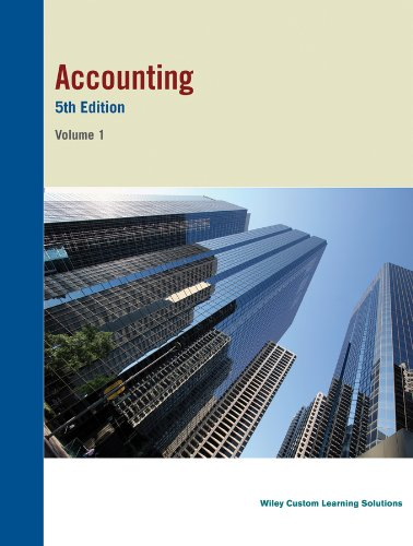 Accouting 5th Edition Volume 1: John Wiley &