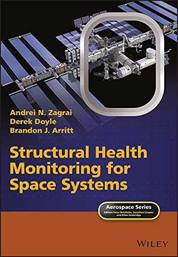 9781118729649: Structural Health Monitoring of Space Systems (Aerospace Series)