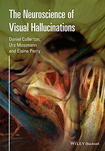 9781118731703: The Neuroscience of Visual Hallucinations